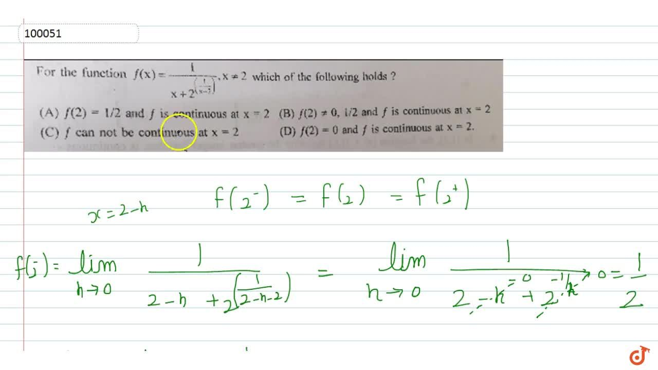 Solution for For the function f(x)=1,(x+2^(1,(x-2)) x!=2 whic