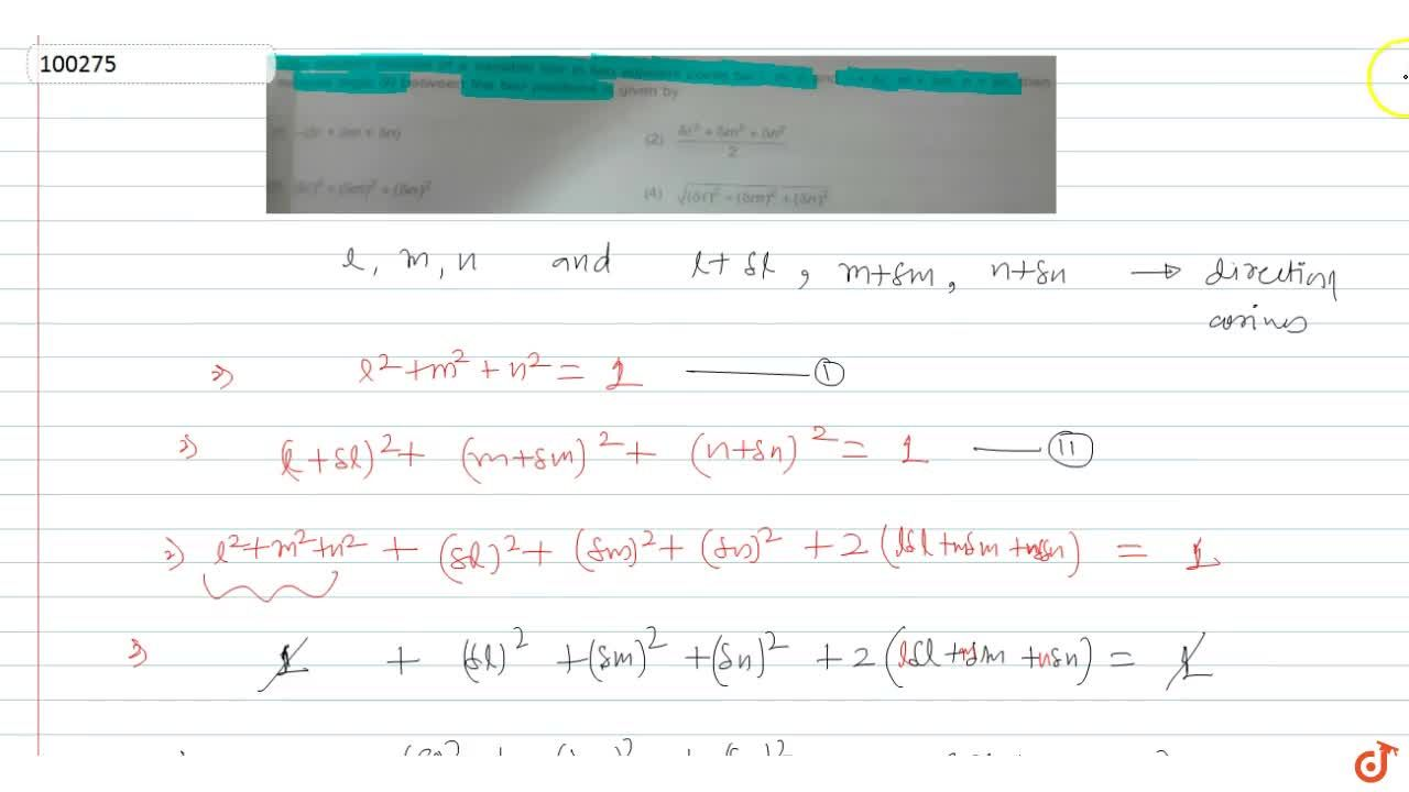 Solution for If the direction cosines of a variable line in two