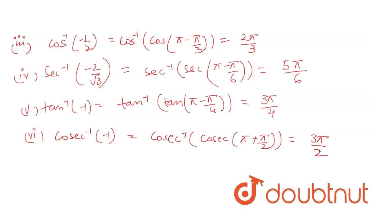 Solution for Find the principal  values of the following :   <b
