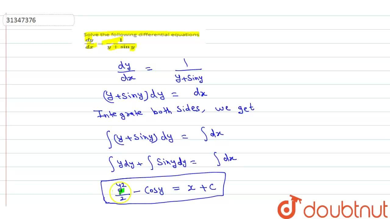 Solve the following differential equations <br> (dy),(dx)=(1),(y+siny)