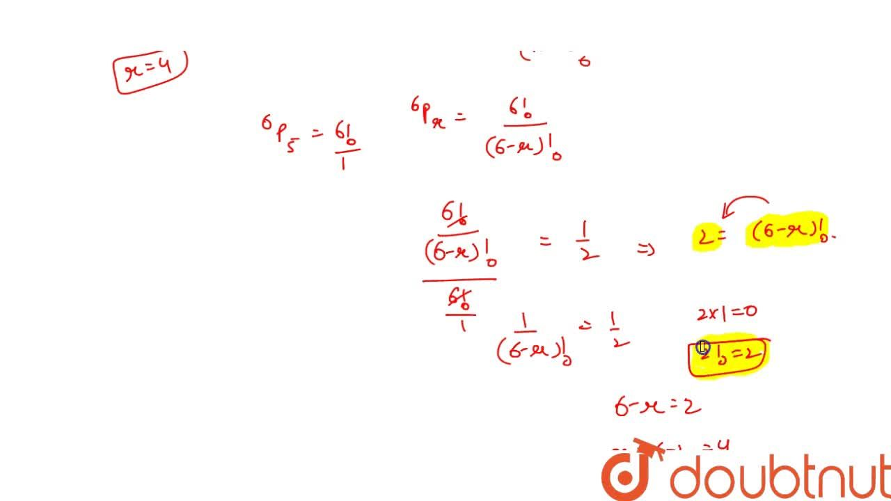 Solution for If .^(6)P_(r): .^(6)P_(5) = 1:2, find the value