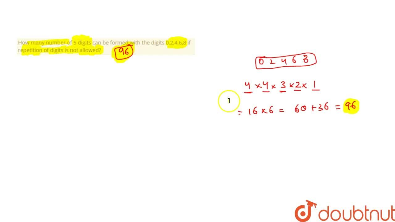 Solution for How many number of 5 digits can be formed with the