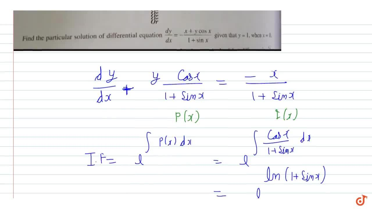 Solution for Find the particular solution of differential equat