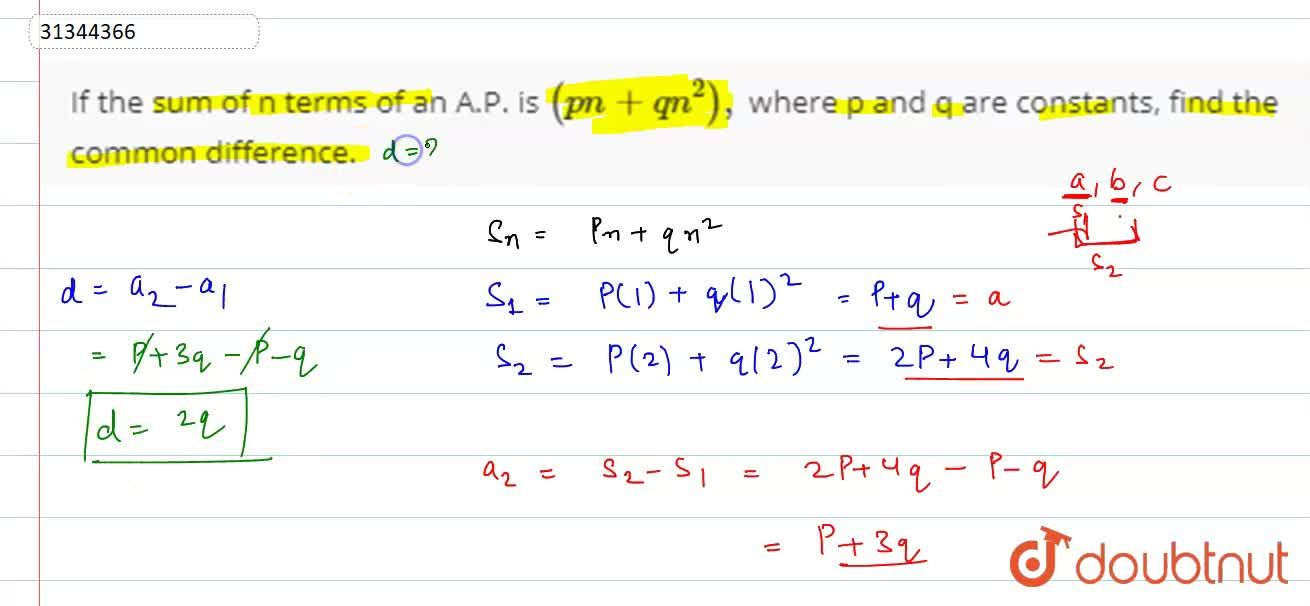 Solution for If the sum of n terms of an A.P. is (pn+qn^(2)),