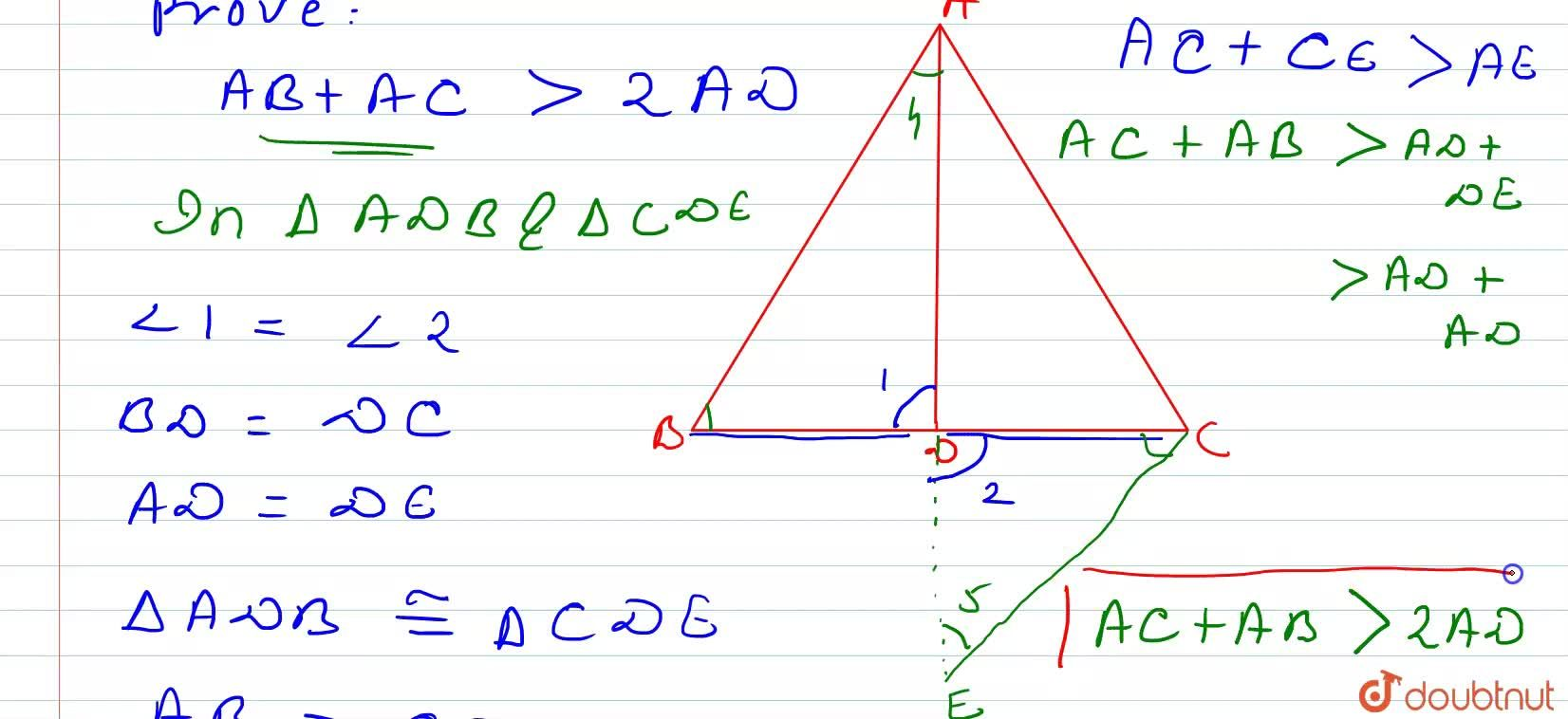 Solution for Prove that sum of any two sides of a triangle is g