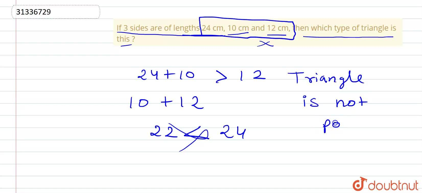 Solution for If 3 sides are of lengths 24 cm, 10 cm and 12 cm,