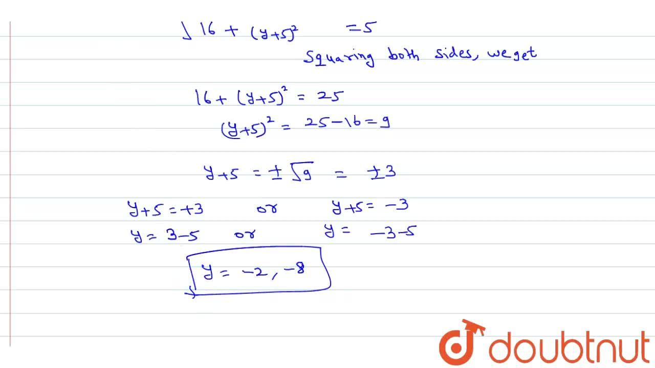 If the distance between the points (-2, -5) and (-6, y) is 5 units, find the value of y.