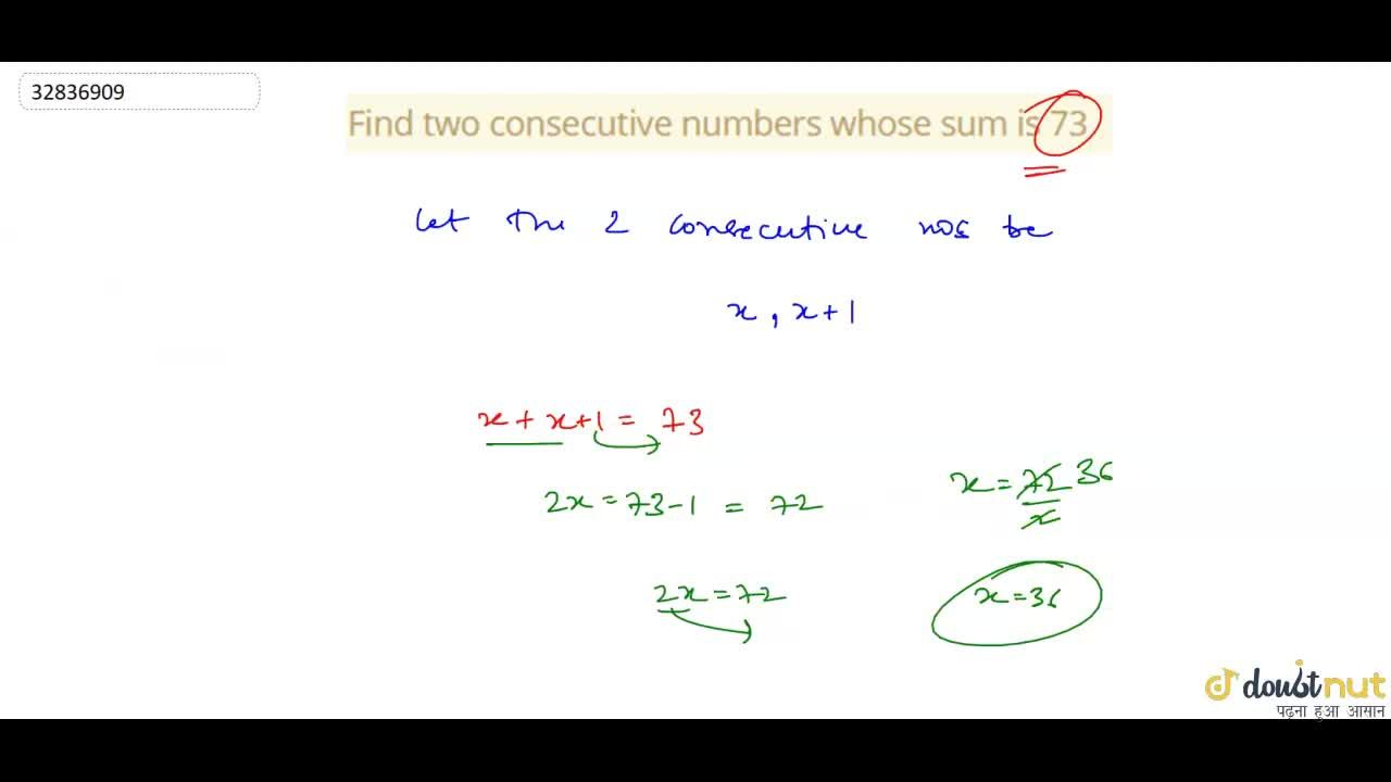 Find two consecutive numbers whose sum is 73