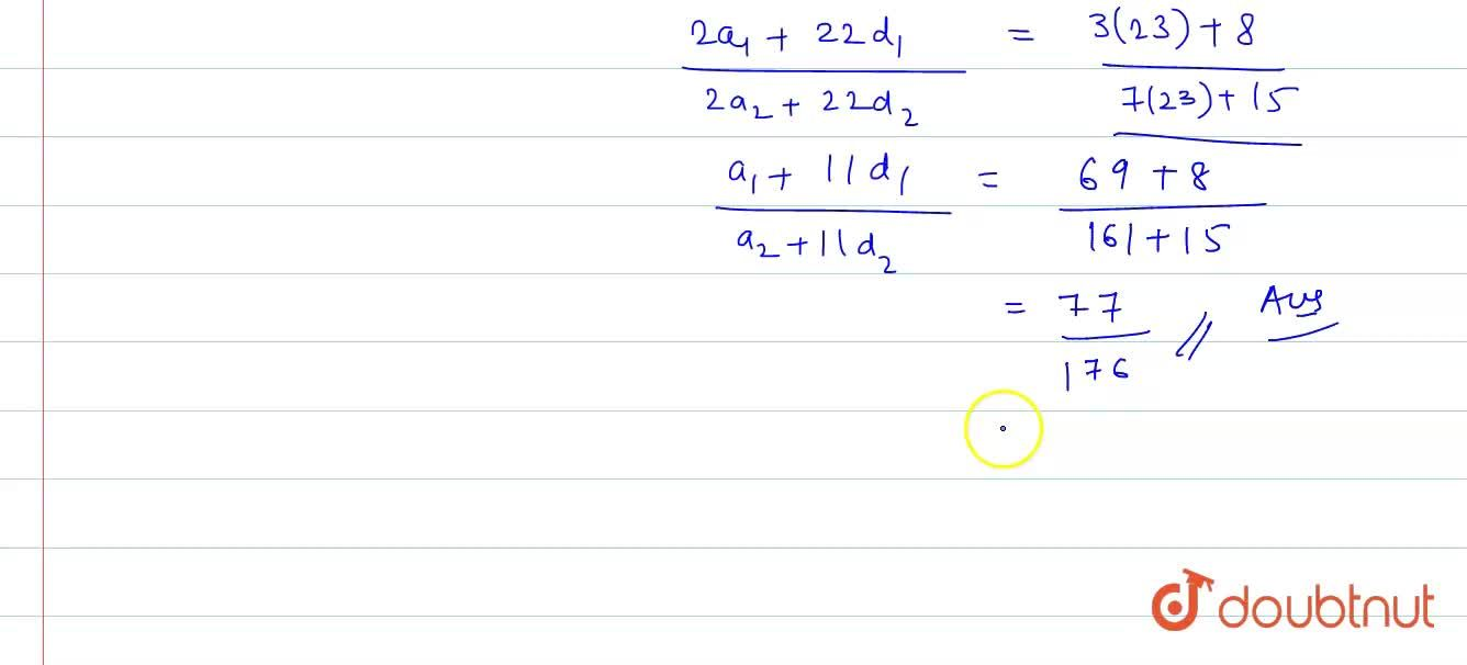 Solution for If the ratio of the sum of n terms of two arithmet