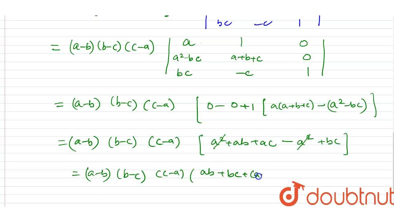 Solution for Prove that : |{:(a,b,c),(a^(2),b^(2),c^(2)),(bc,c