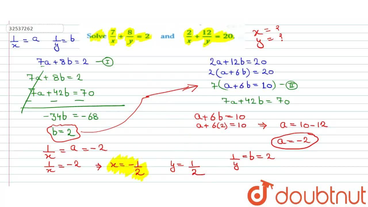 Solution for Solve  (7),(x) + (8),(y) = 2 and (2),(x) + (12)