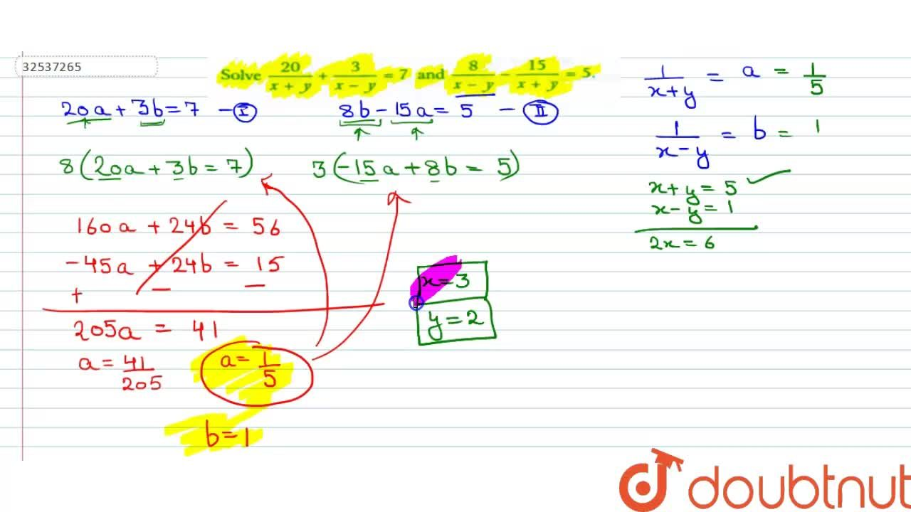 Solution for Solve  (20),(x + y) + (3),(x - y) = 7  and  (8)