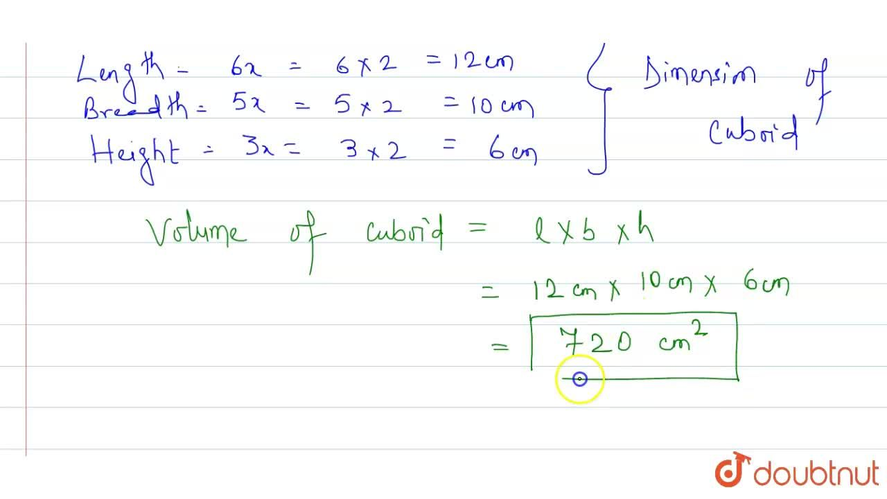 Solution for The length, breadth and height of a cuboid are in