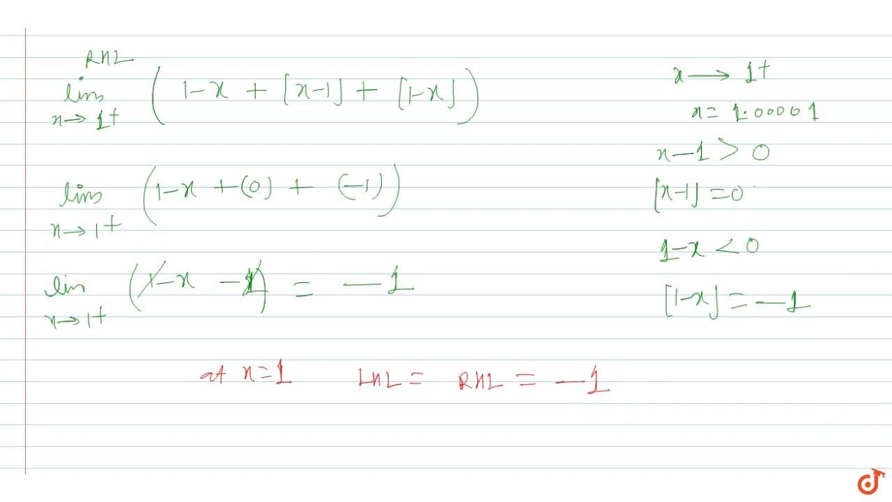 lim_(x->1) (1+x+[x-1]+[1-x]) is equal to (where [ ] denotes greatest integer function)