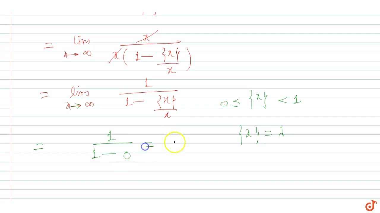 Solution for lim_(x->oo)x,([x])