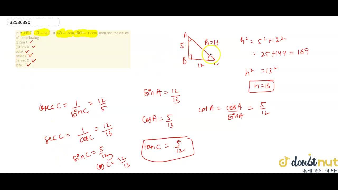 Solution for In DeltaABC,angleB=90^(@) , if AB=5cm, BC=12 c
