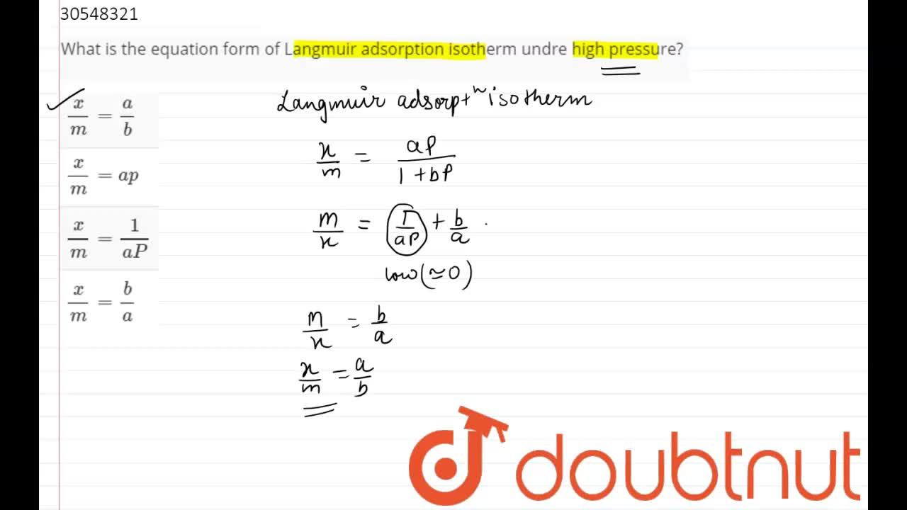 Solution for What is the equation form of Langmuir adsorption i