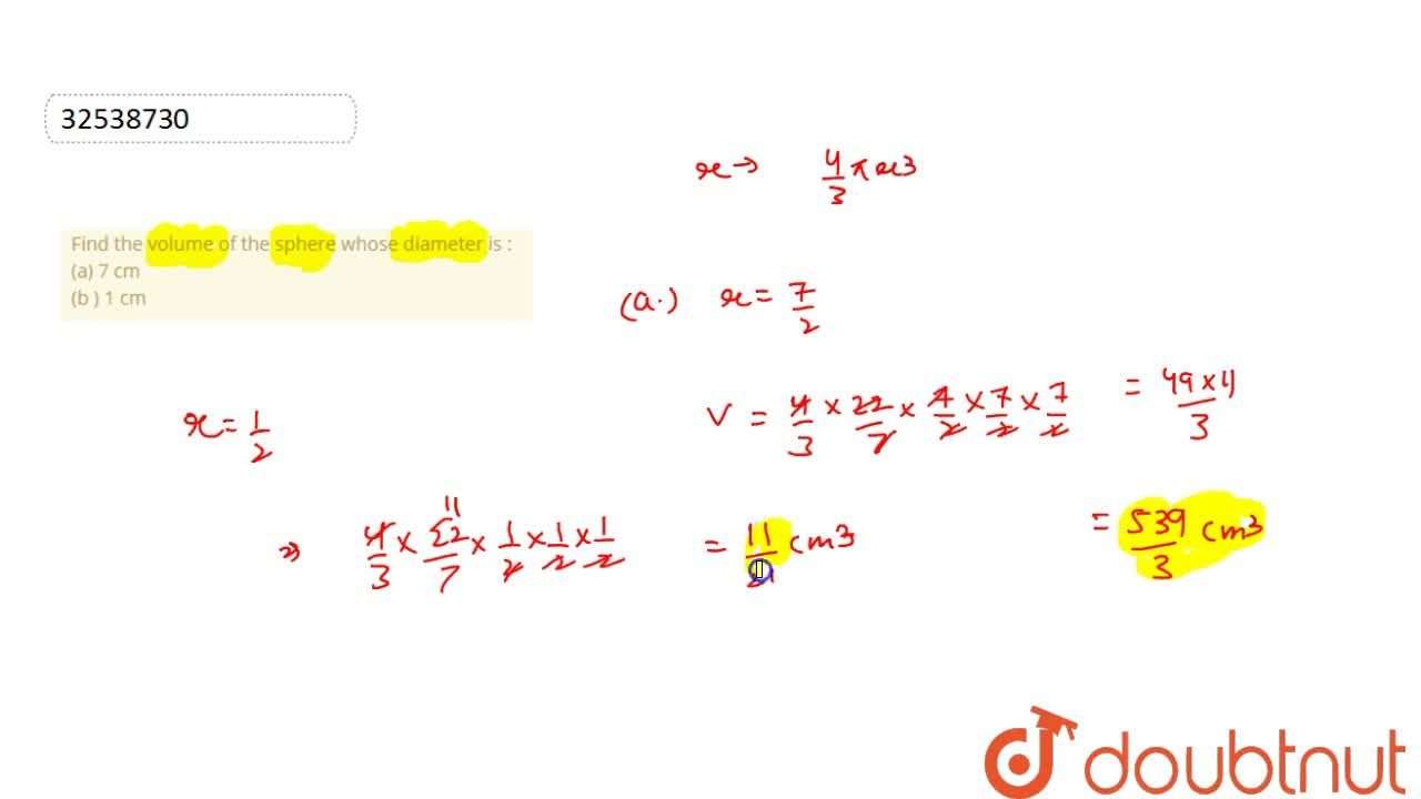 Solution for Find the volume of the sphere whose diameter is :
