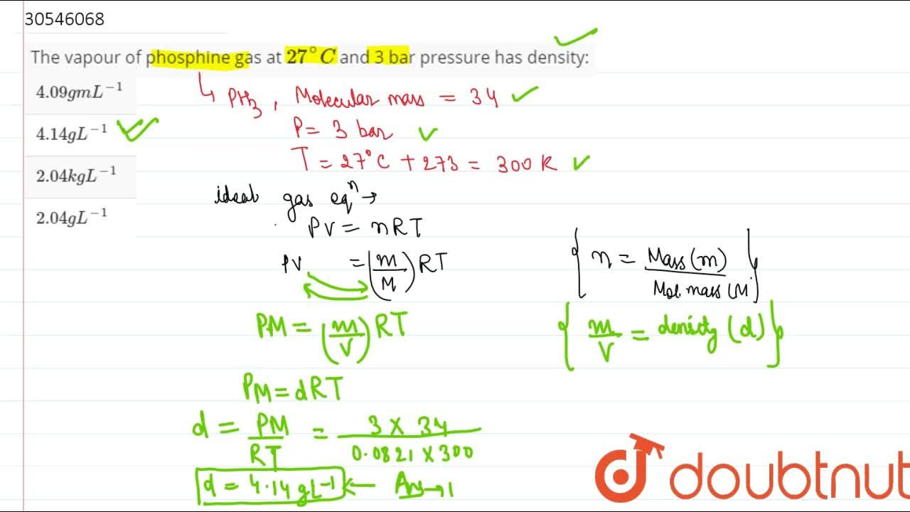 Solution for The vapour of phosphine gas at 27^(@)C and 3 bar