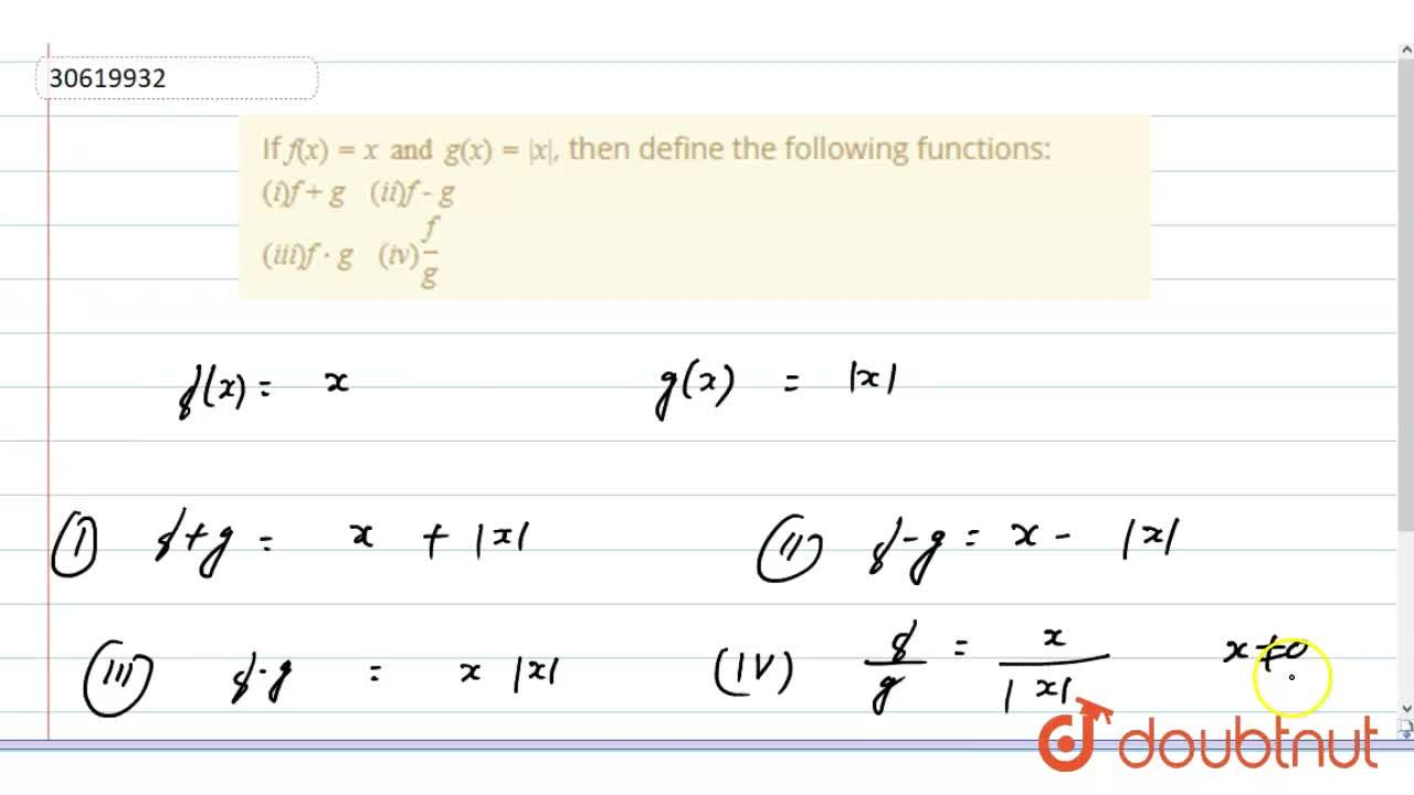 Solution for If f(x)=x and g(x)=|x|, then define the followin