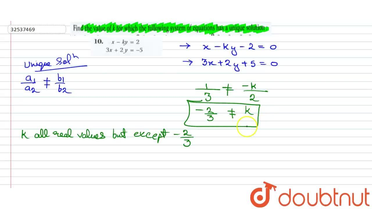 Solution for {:(x - ky = 2),(3x + 2y =-5):}