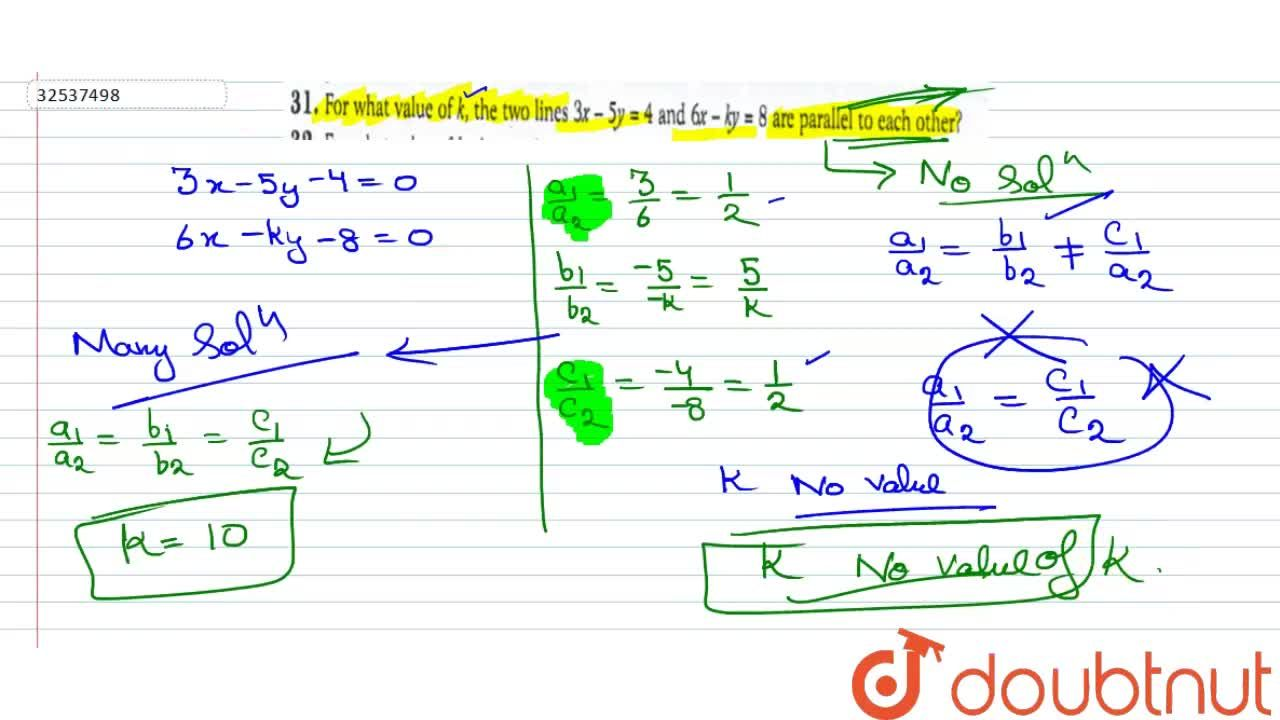 Solution for For what value of k, the two lines 3x - 5y = 4 and