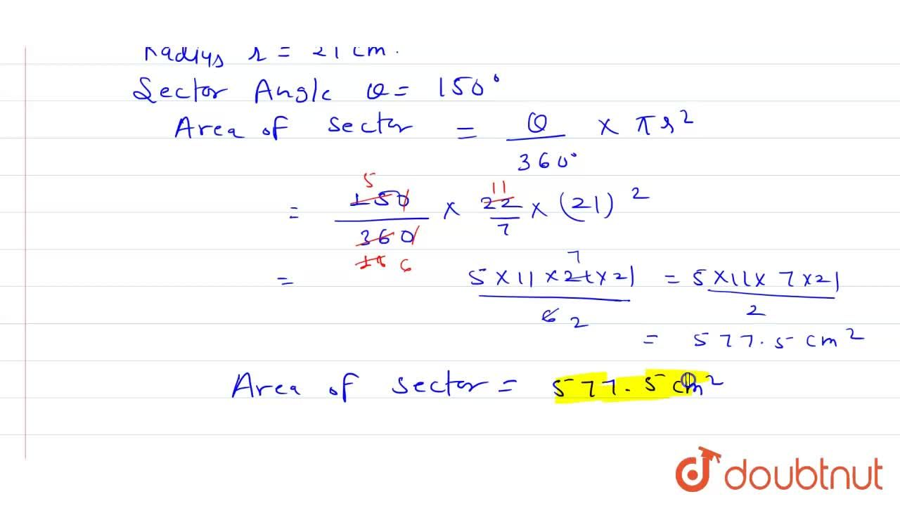 Solution for A sector is cut from a circle of radius 21 cm. The
