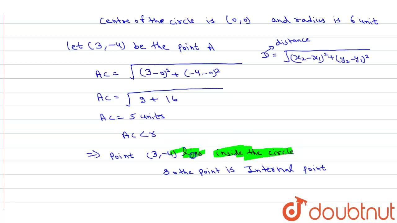 Solution for Find the position of the point (3,-4) with respect