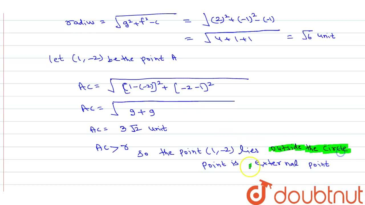Solution for Find the position of the point (1,-2) with respect
