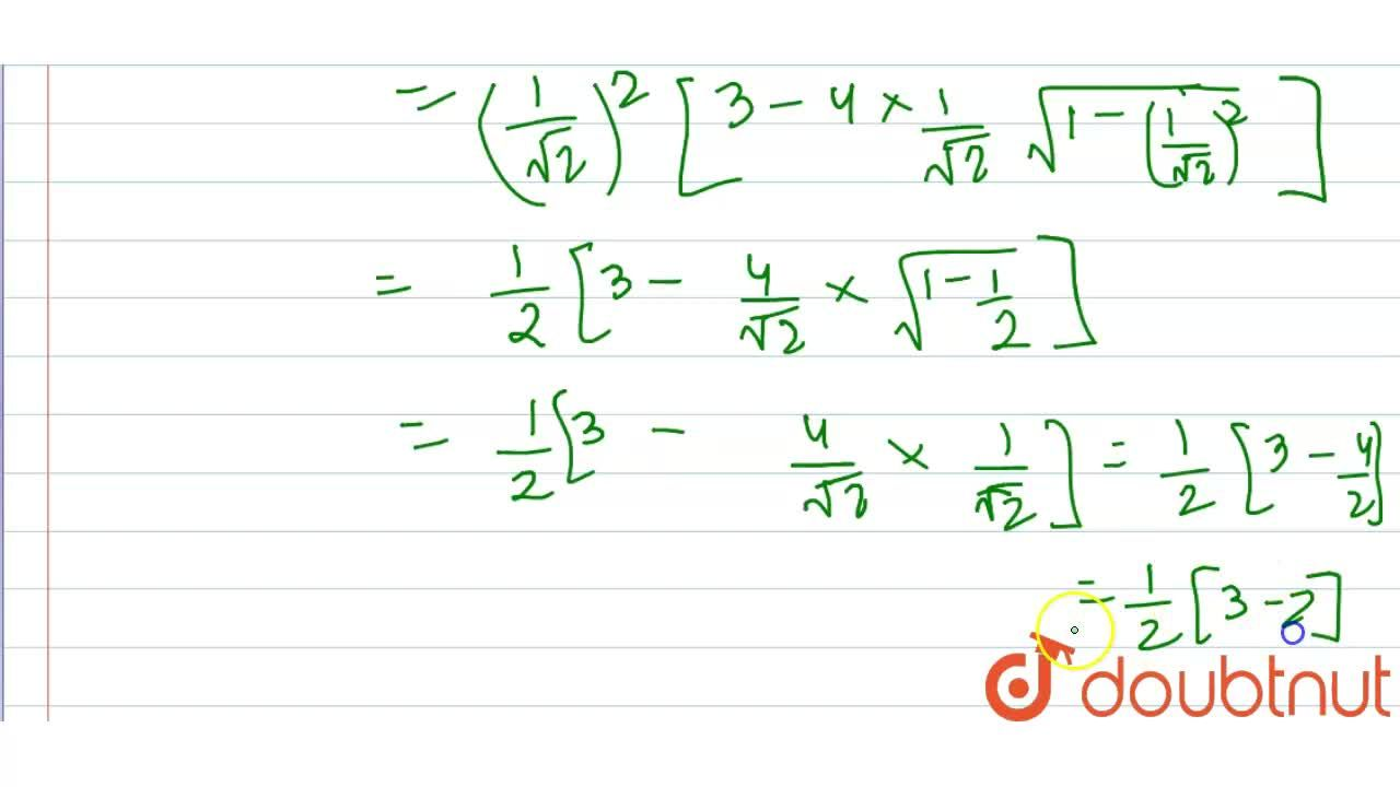 Solution for sintheta=(1),(sqrt(2)),then find the value of 3