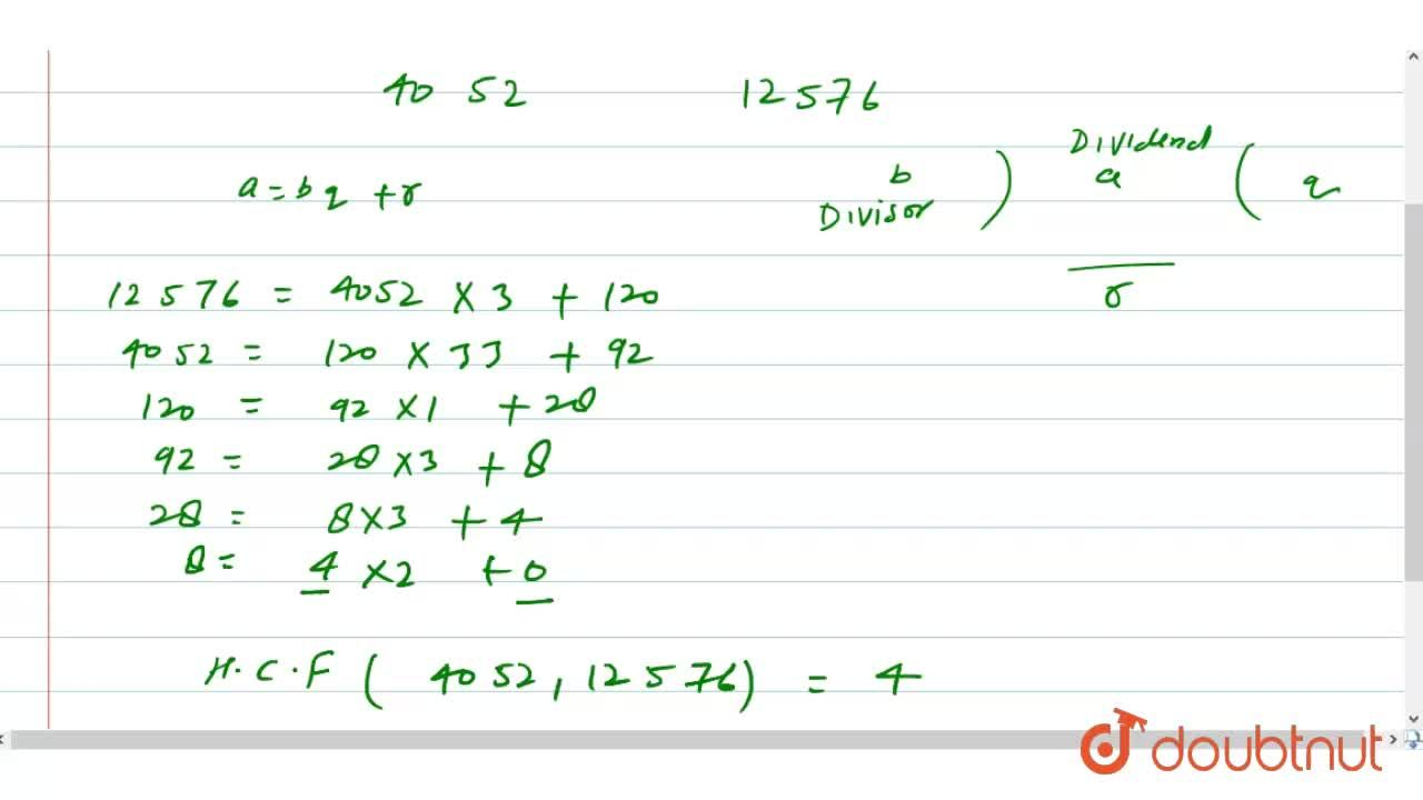 Use Euclid's algorithm to find the H.C.F. of 4052 and 12576.
