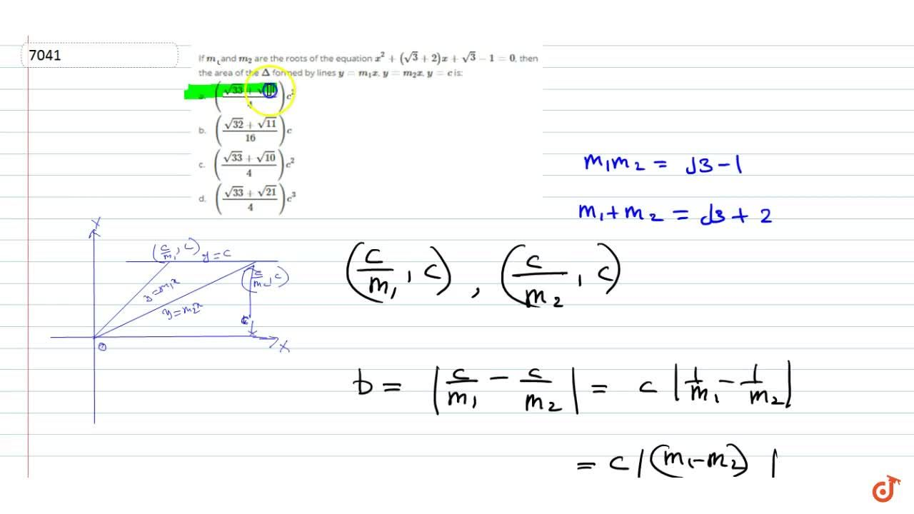 Solution for     If m_1 and m_2 are the roots of the equati