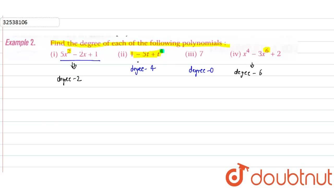 Solution for Find the degree of each of the following polynomia