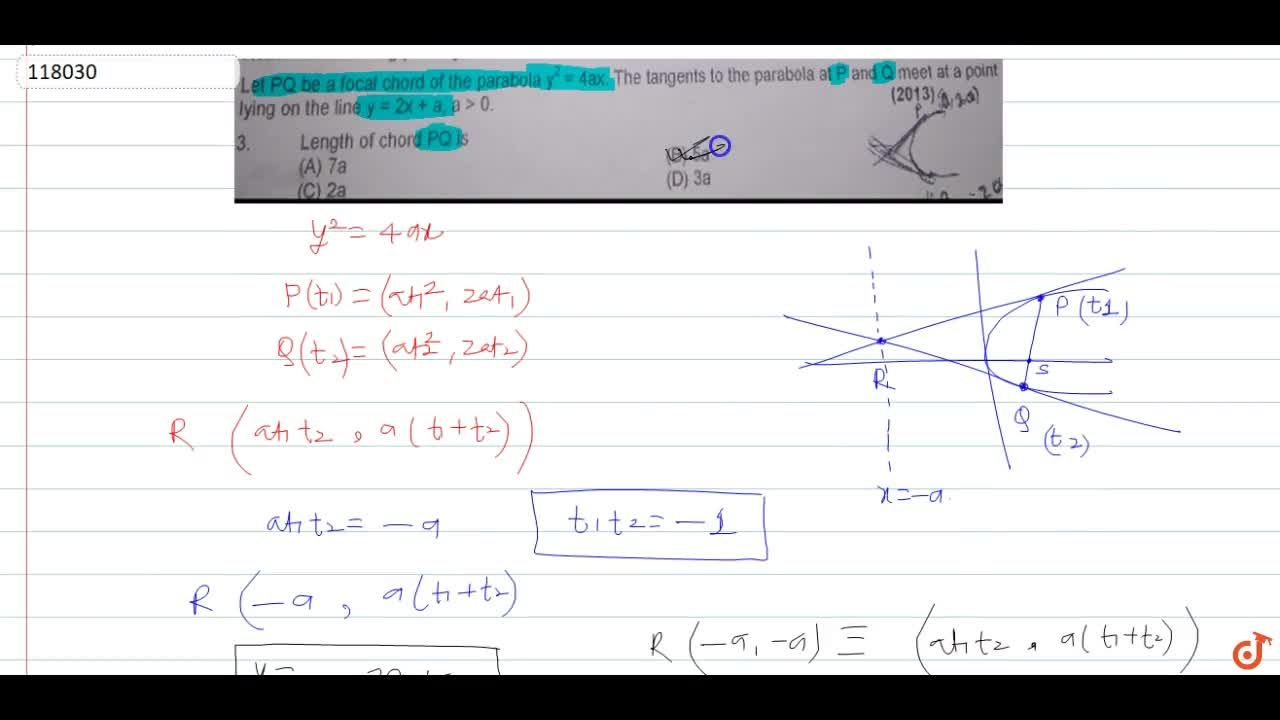 Solution for Let PQ be a focal chord of the parabola y^2 = 4ax