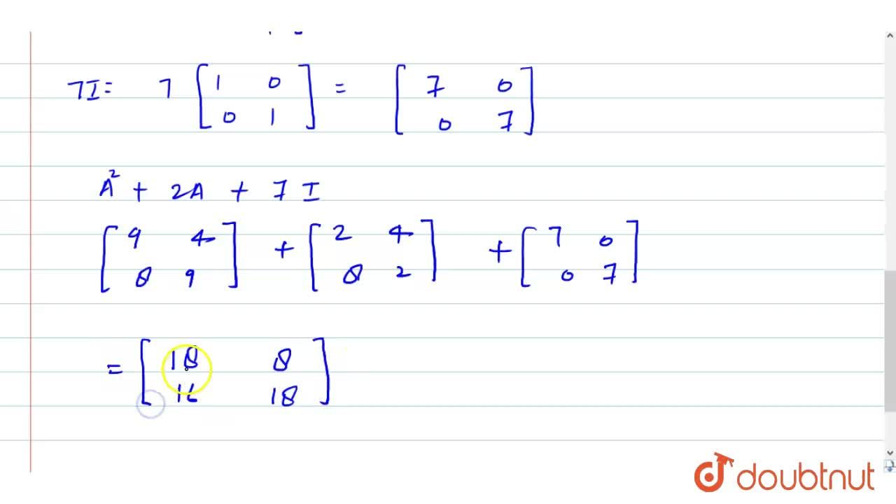 Solution for If A=[{:(1,2),(4,1):}] , then find A^(2)+2A+7I