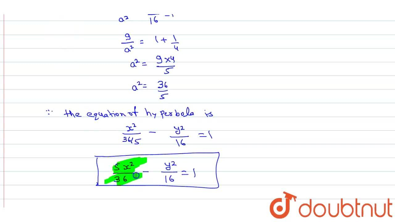 Solution for Find the equation of hyperbola which passes throug