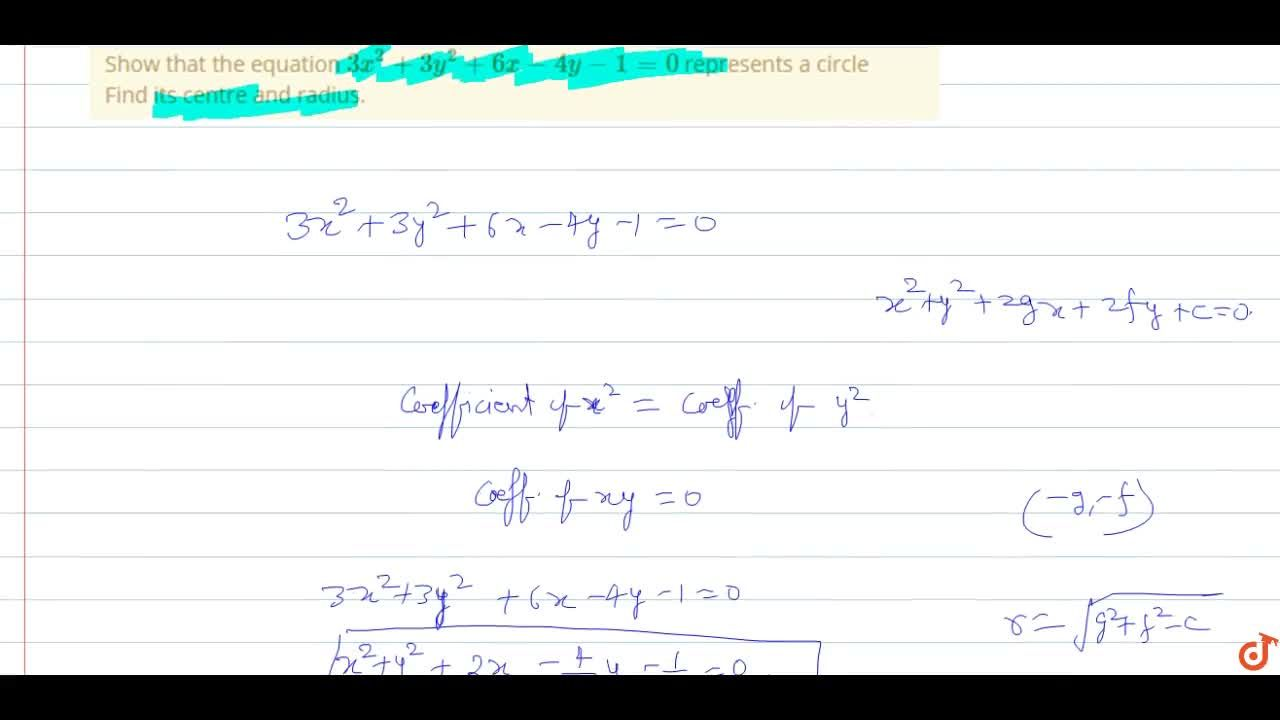 Solution for Show that the equation  3x^2 + 3y^2 + 6x - 4y -1
