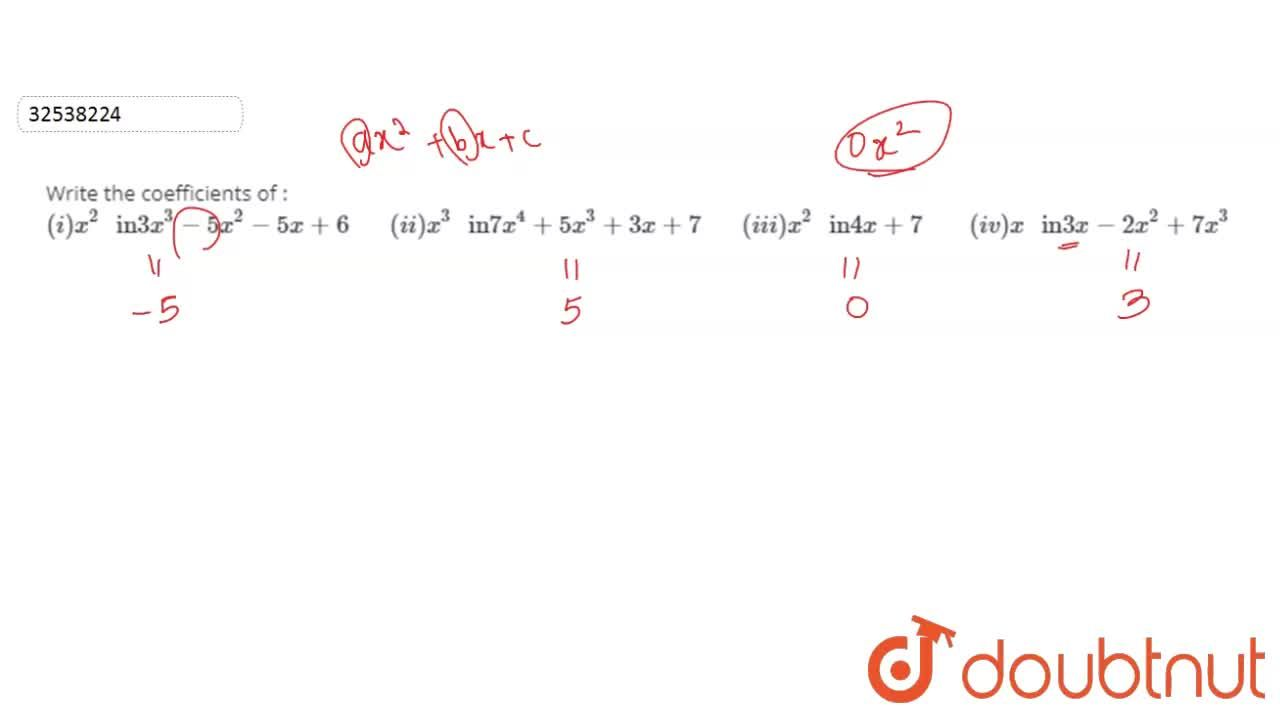 """Solution for Write the coefficients of : <br> (i) x^(2) """" in"""""""