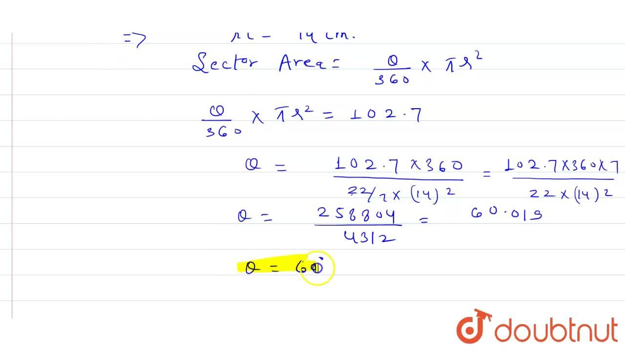 The radius of a circle is 14 cm and the area of the sector is 102.7 cm^(2). Find the central angle of the sector.
