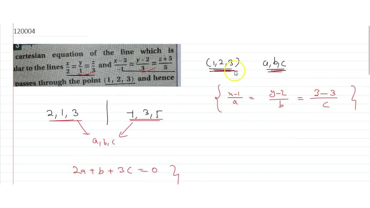 Solution for  cartesian equation of the line which is perpendic
