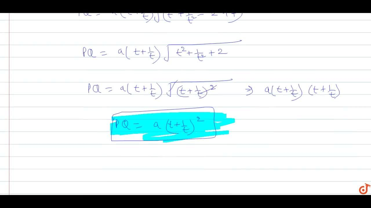Solution for If the point  (at^2 , 2at ) be the extremity of