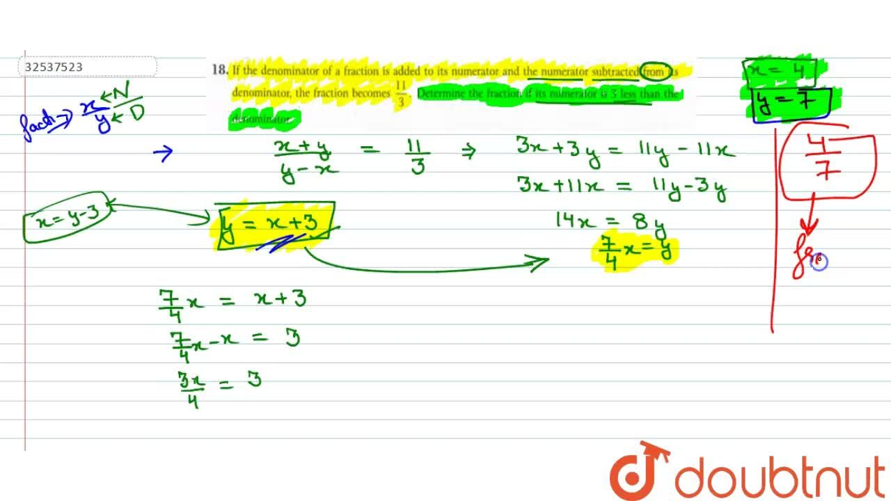Solution for If  the denominator of a fraction is added to its