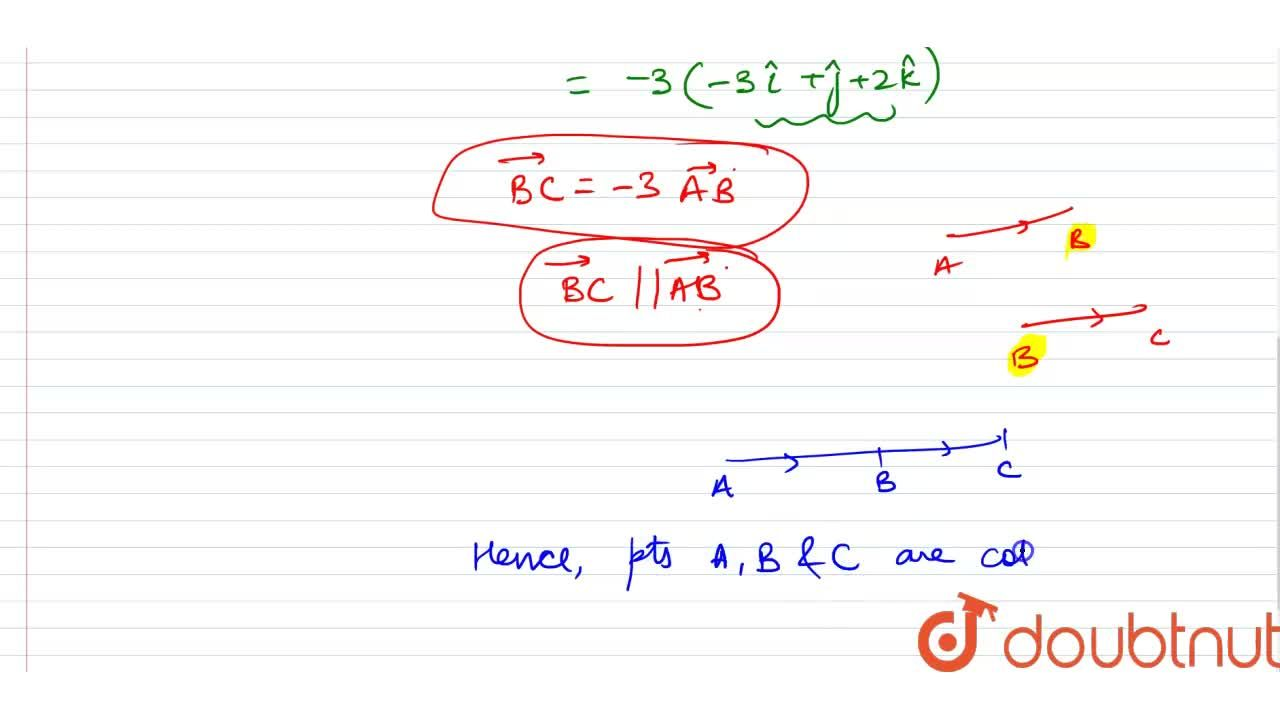 Solution for Prove that the point A(1,2,3), B(-2,3,5) and C(