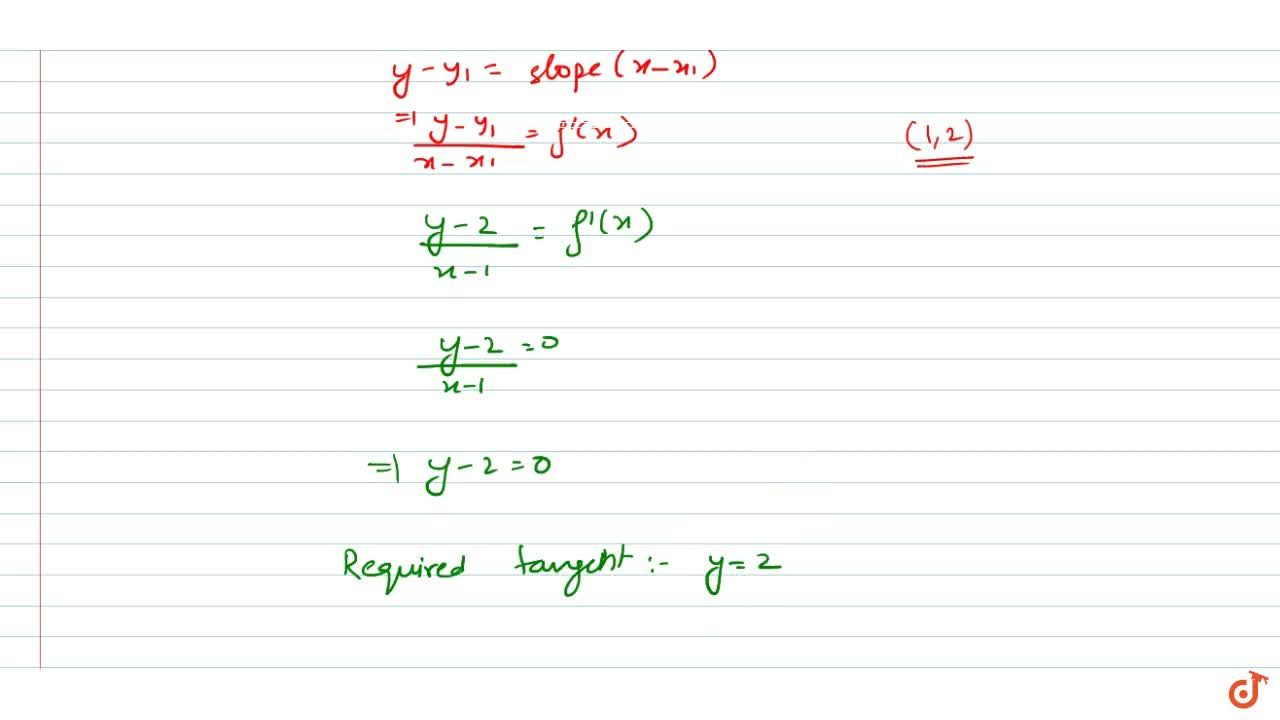 if |f(x_1)-f(x_2)|<=(x_1-x_2)^2Find the equation of gent to the curve y= f(x) at the point (1, 2).