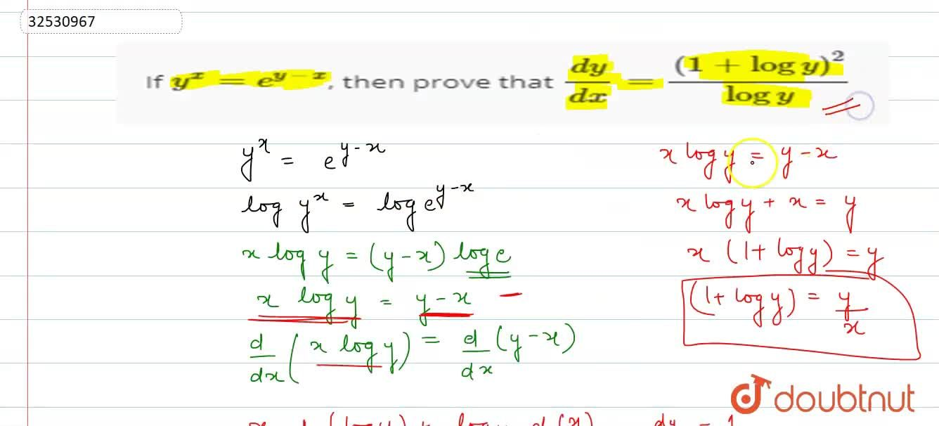 If  y^(x)=e^(y-x), then  prove that (dy),(dx) = ((1+logy)^(2)),(logy)