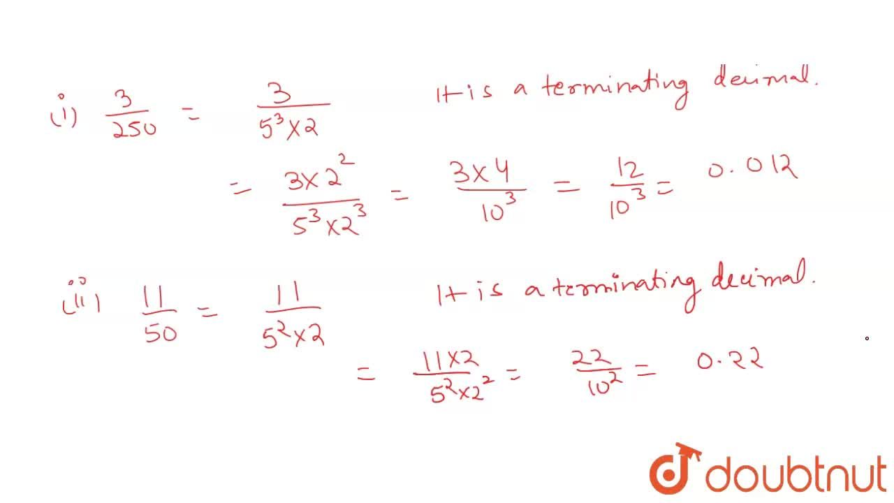 Solution for Show that : <br> (i) (3),(250)  (ii) (11),(50)