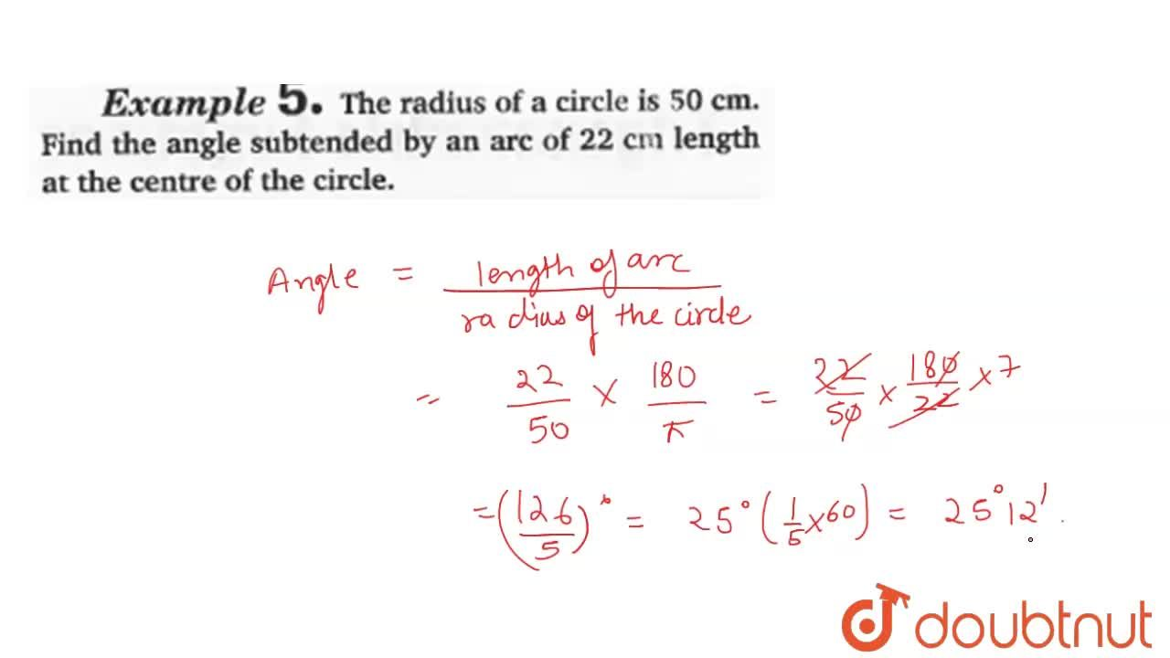 Solution for The radius of a circle is 50 cm. Find the angle su