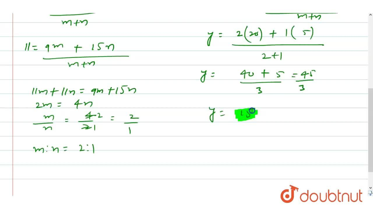 Solution for Find the ratio in which the point P (11,y) divides