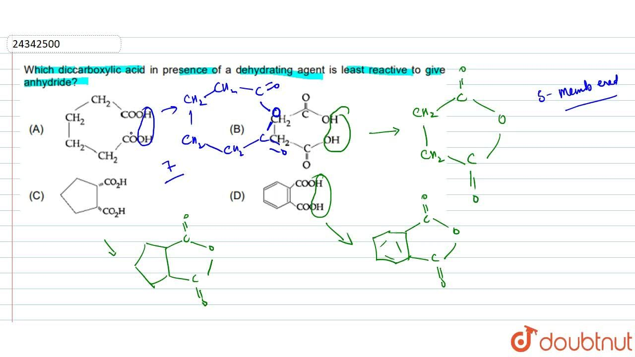 Solution for Which dicarboxylic acid in presence of a dehydrati