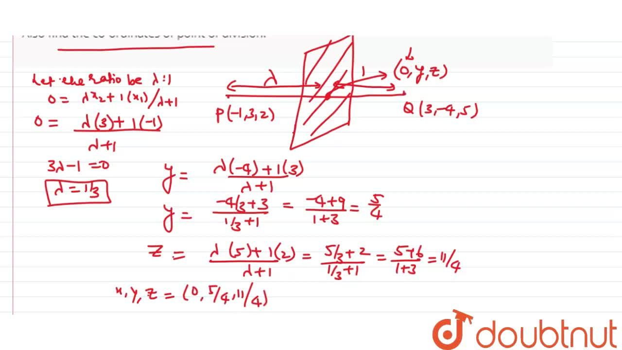 Solution for Find the ratio in which yz-plane divides the line